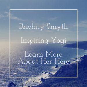 Briohny Smyth Inspiring Yogi