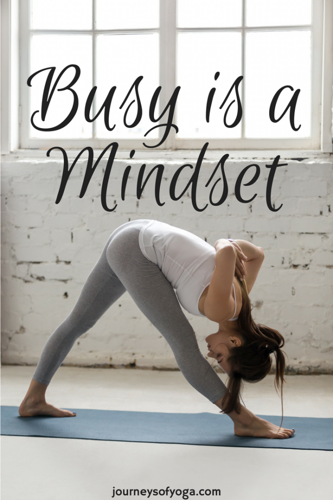 Busy is a mindset
