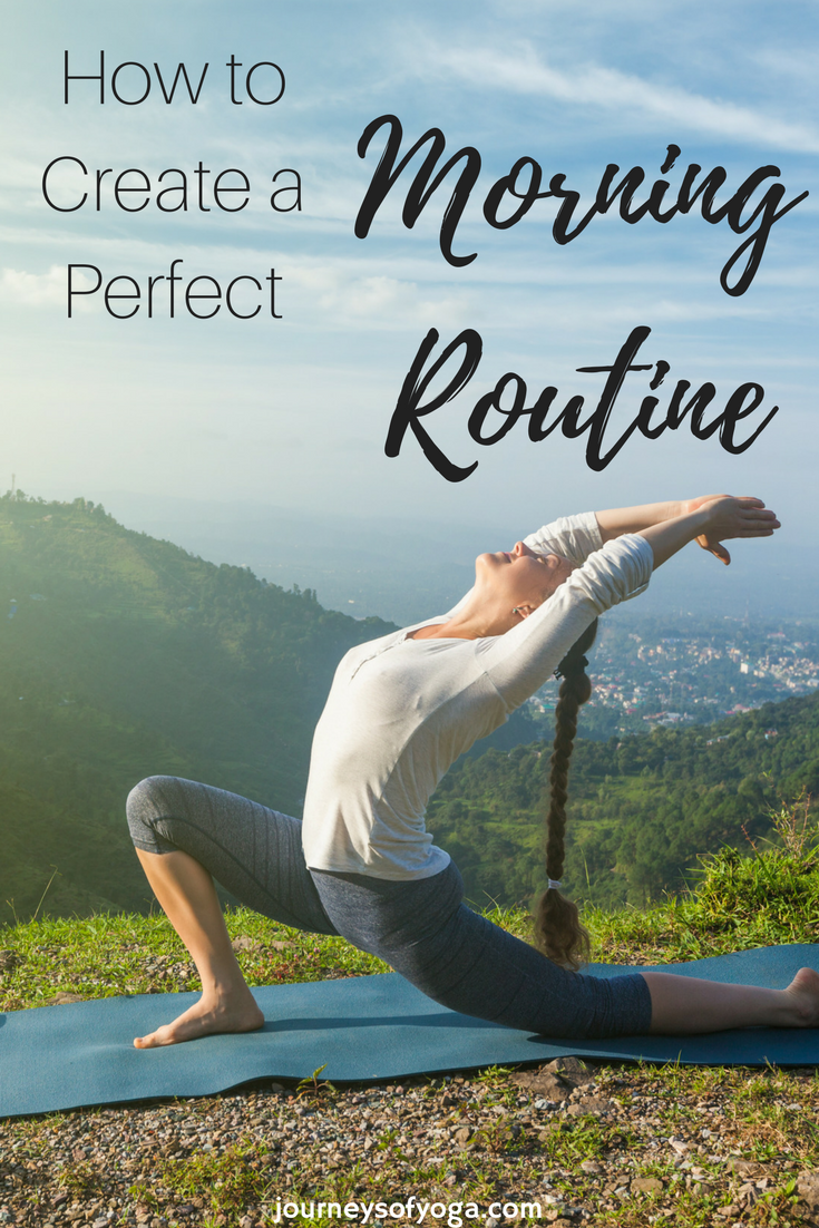 Create the Perfect Morning Routine