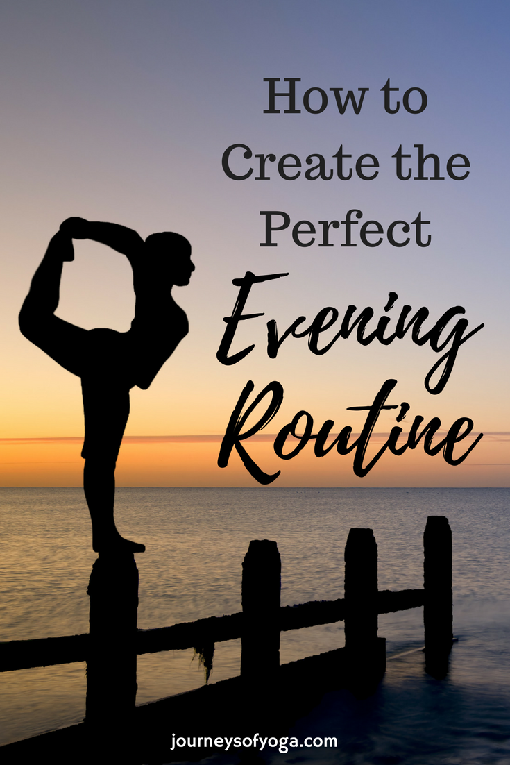 How to Create a Perfect Evening Routine