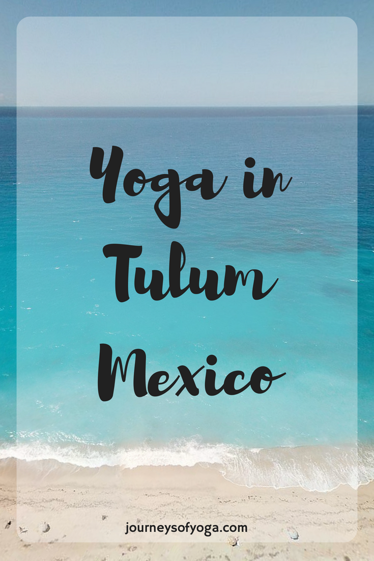 Yoga in Tulum Mexico
